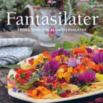 Fantasilater - Eventyrlige blomstersalater