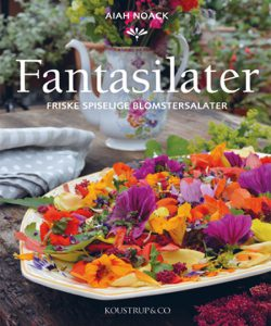 Fantasilater - Eventyrlige blomstersalater